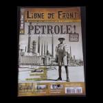 Ligne de front: Pétrole, le nerf de la guerre, n°19