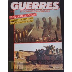 Guerres et conglits d'aujourd'hui:  Irak - Iran - Le Golfe, n°1