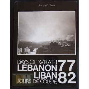 Days of Wrath, Lebanon 77-82 by Joseph G. Chami