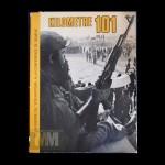 """Kilometre 101: la guerre de """"Yom Kippour"""""""