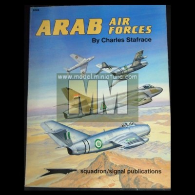 Arab Air Forces by Charles Stafrace, from Squadron Signal pPblication