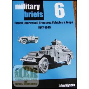 "Military Briefs: ""Israeli Improvised Armoured Vehicles & Jeeps, 1947-1949"" by John Myszka"