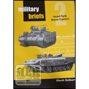 "Military Briefs: ""Israeli Tank Based Carriers"" by Marsh Gelbart"