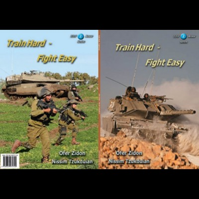 """Train Hard - Fight Easy"" by Ofer Zidon, IDF Armor series 2"