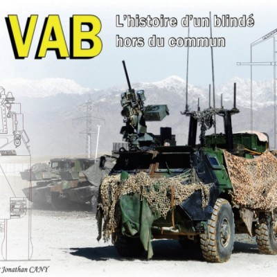 VAB / l'histoire d'un blindé hors du commun