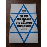 Israel, les arabes et les grandes puissances, 1963-1968, Samuel Saguev, Calmann