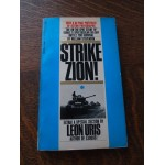 Strike Zion, story of israeli's spectacular six day, leon uris