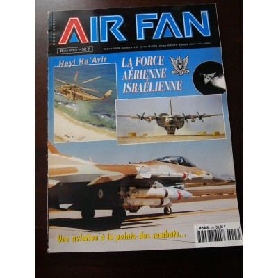 Air Fan Special. Heyl Ha' Avir. La Force Aerienne Israelienne