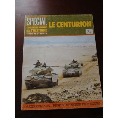 Special connaissance de l'histoire: Le Centurion