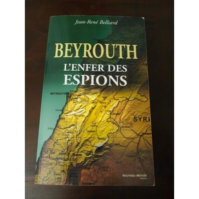 Beyrouth, l'enfer des espions, J-R Belliard