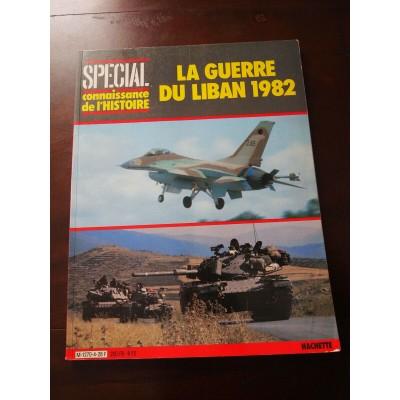 Connaissance de l'Histoire N°4: La guerre du liban 1982