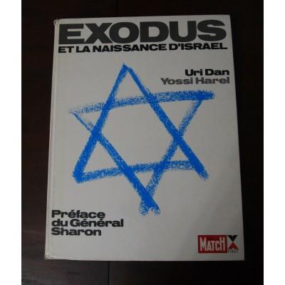 EXODUS et la naissance d'Israel, Uri Dan, Yossi Harei
