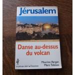 Jerusalem: Danse au-dessus du volca, Maurice Ifergan, Marc Tobiass