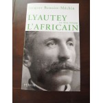 Lyautey l'Africain, le reve immolé, Jacques Benoist-Mechin, Perrin