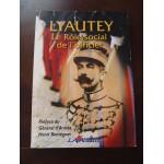 Lyautey l'Africain, le role social de l'officier, henri Bentégeat, Lavauzelle