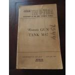 TM 9-718A, 90mm Gun , Tank M-47, TM, technique Manual, janvier 1952, KOREAN WAR