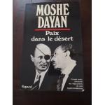 Moshe Dayan: Paix dans le desert, Fayard