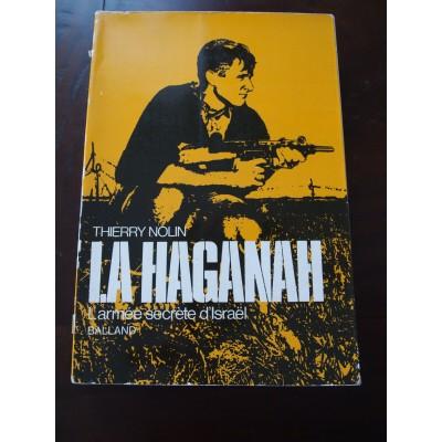 La Haganah, l'armée secrete d'Israël, T. Nolin, Balland