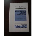 Itinéraires de Paris à Jérusalem, la france et le conflit Israélo-arabe, Kassir