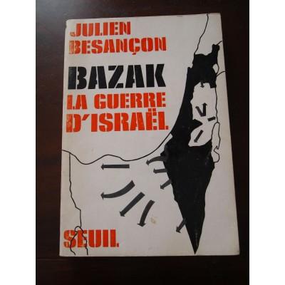 Bazak La guerre d'Israël, Julien Besançon, Seuil