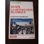 1979 Iran, la révolution Islamique, Chapour Haghighat, edition Complexe