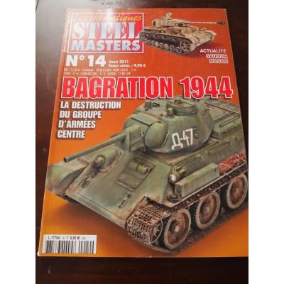 STEELMASTERS N°14, juillet 2011, Bagration 1944, Valentine, Saumur, Sd.KFz