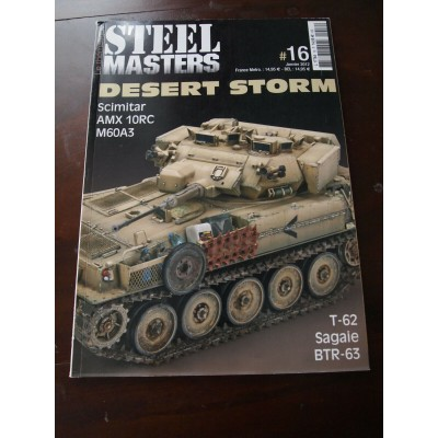 STEELMASTERS N°16, janvier 2012, Desert storm, Scimitar, AMX-10 RCR