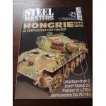 STEELMASTERS N°21, avril 2013, Hongrie 44/45, Panzer, Stalin, Jagdpanther