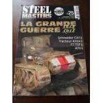 STEELMASTERS N°25, avril 2014, la grande guerre 14/18, FT TSF, A7V,Schneider CA1