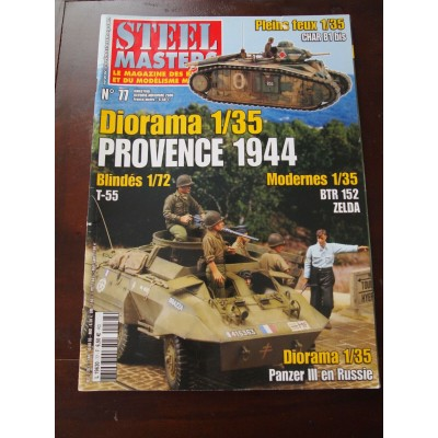 STEELMASTERS N°77, oct/nov 2006, provence 1944, T-55, BTR 152, Zelda