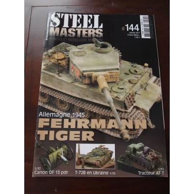 STEELMASTERS N°144, janvier 2017, fehrmann Tiger, T-72B, Tracteur AT-T