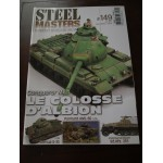 STEELMASTERS N°149,juin 2017, Conqueror MK1, AML-60, Somua, SD.kfz.251
