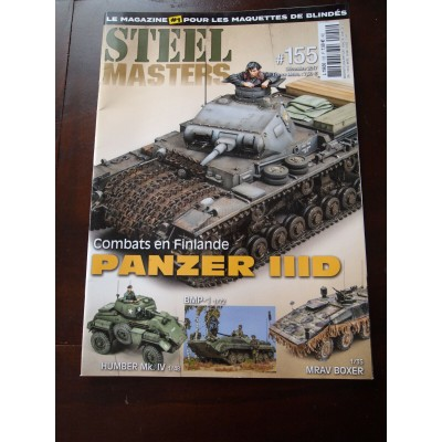 STEELMASTERS N°155, décembre 2017, Panzer IIID, combat en Finlande