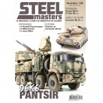 STEELMASTERS N°182 juin/juillet 2021, Crusader, Panzerwagen, Somua MCL5, 96K6 Panstir